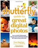 The Shutterfly Guide to Great Digital Photos