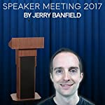 Speaker Meeting 2017 | Jerry Banfield