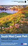 South West Coast Path: Falmouth to Exmouth: National Trail Guide (National Trail Guides) Brian Le Messurier