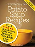 Potato Soup Recipes: 21 Tasty, Quick...