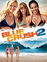 Blue Crush 2 [HD]