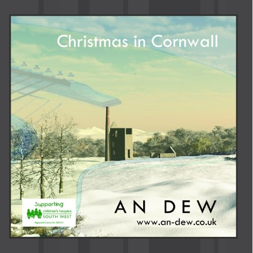 An Dew - Christmas in Cornwall