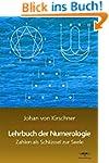 Lehrbuch der Numerologie: Zahlen als...