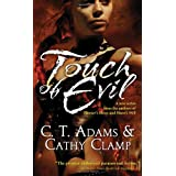 Touch of Evil (Thrall, Book 1) ~ C. T. Adams
