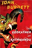 img - for John Burdett'sThe Godfather of Kathmandu [Deckle Edge] [Hardcover](2010) book / textbook / text book