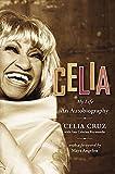 img - for Celia: My Life by Celia Cruz (2005-07-05) book / textbook / text book