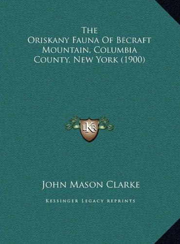 The Oriskany Fauna of Becraft Mountain, Columbia County, New York (1900)