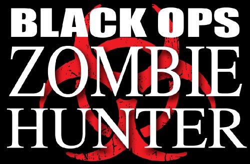 Black Ops Zombie Hunter - bumper sticker decal