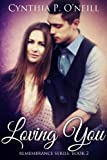 img - for Loving You (Remembrance Series, Book 2) book / textbook / text book