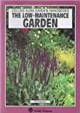 The Low-maintenance Garden (Aura Garden Handbooks) (0004126025) by McHoy, Peter