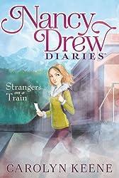 Strangers on a Train (Nancy Drew Diaries)
