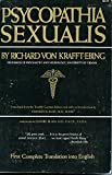 Psychopathia Sexualis, With Especial Reference to the Antipathic Sexual Instinct: A Medico-Forensic Study