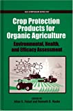 Crop Protection Products for Organic Agriculture