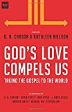 img - for God's Love Compels Us: Taking the Gospel to the World (The Gospel Coalition) book / textbook / text book