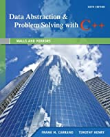 Data Abstraction & Problem Solving with C++, 6th Edition Front Cover