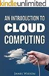 An Introduction to Cloud Computing (E...