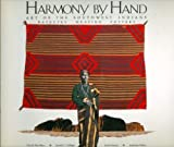 img - for Harmony By Hand: Art of the Southwest Indians book / textbook / text book
