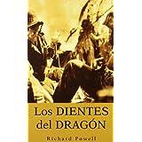 Dientes del dragon, los