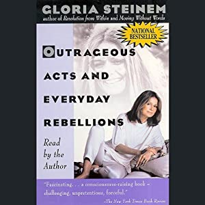 Outrageous Acts and Everyday Rebellions Audiobook