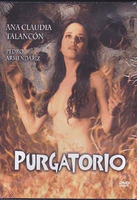 - Purgatorio: Cuentos de Juan Rulfo [NTSC/Region 1 & 4 dvd. Import - Latin America] Ana Claudia Talancon - No English options