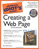 The Complete Idiot's Guide to Creating a Web Page (5th Edition) (002864316X) by McFedries, Paul