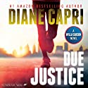 Due Justice: Justice Series, Book 1 (       UNABRIDGED) by Diane Capri Narrated by Molly Elston