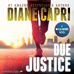 Due Justice: Justice Series, Book 1 | Diane Capri