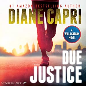Due Justice: Justice Series, Book 1 | [Diane Capri]