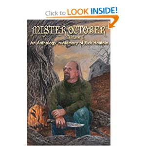 Mister October, Volume I - An Anthology in Memory of Rick Hautala by Neil Gaiman, Joyce Graham and Christopher Golden