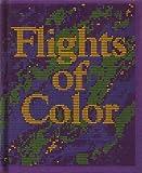 Flights of color, (Ginn Reading Program)