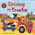 Driving My Tractor Audiobook by Jan Dobbins Narrated by  SteveSongs