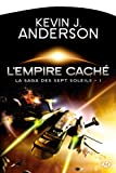 La Saga des Sept Soleils, Tome 1 : L'Empire Cach