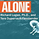 Alone: Orphaned on the Ocean Audiobook by Richard Logan, Tere Dupperault Fassbender Narrated by Johnny Heller, Jo Anna Perrin