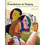 Foundations In Singing:A Basic Textbook In Vocal Technique and Song Interpretation