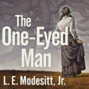 The One-Eyed Man: A Fugue, with Winds and Accompaniment | [L. E. Modesitt]