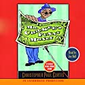 Mr. Chickee's Funny Money Audiobook by Christopher Paul Curtis Narrated by Joe Holt