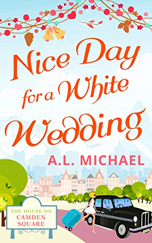 nice-day-for-a-white-wedding-the-house-on-camden-square-book-2