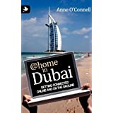 @home in Dubai: Getting Connected Online and on the Groundby Anne O'Connell