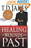 Healing the Wounds of the Past
