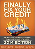 51IXD1S94AL. SL160  Finally Fix Your Credit: An Insiders Secrets to Getting the Credit Score You Need