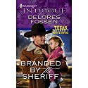 Branded by the Sheriff (       UNABRIDGED) by Delores Fossen Narrated by Katharine Louis