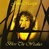 Bless The Weatherby John Martyn