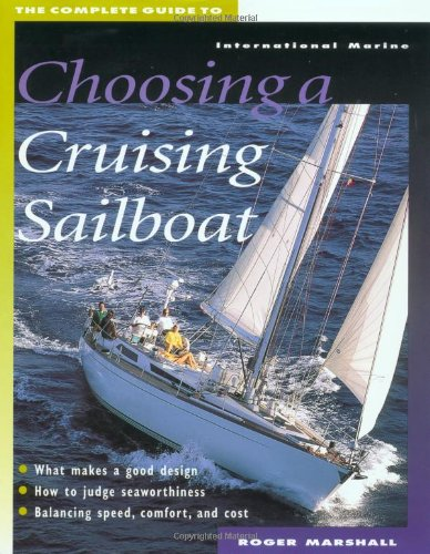 The Complete Guide To Choosing A Cruising Sailboat front-559688