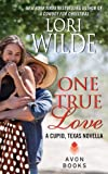 One True Love: A Cupid, Texas Novella (Cupid, Texas Novellas)