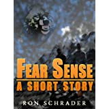 Fear Sense (A Short Story)