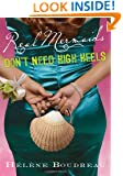 Real Mermaids Don't Need High Heels