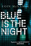 img - for Blue is the Night book / textbook / text book