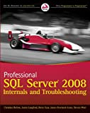 img - for Professional SQL Server 2008 Internals and Troubleshooting book / textbook / text book