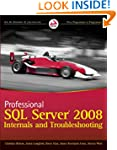 Professional SQL Server 2008 Internal...