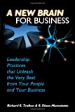 img - for A New Brain for Business: Leadership Practices That Unleash the Best from Your People and Your Business book / textbook / text book